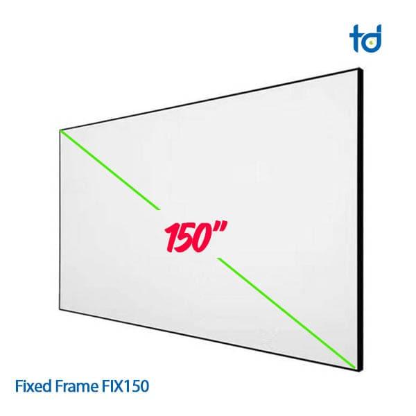man chieu khung Fixed frame fix150